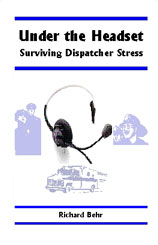 Under the Headset: Surviving Dispatcher Stress